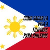 Visa a Filipinas para chilenos
