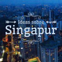 Ideas sobre Singapur