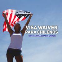 visa waiver para chilenos